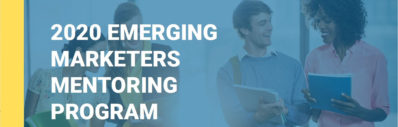 2020 Emerging Marketers Mentoring Program Participants